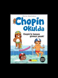 Eğlen Öğren - Eğlen Öğren Chopin Okulda Chopin'in havuza girmesi yasak!