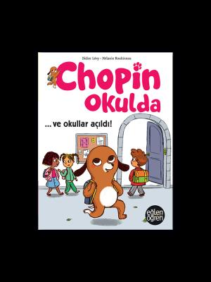 Eğlen Öğren Chopin Okulda ...ve okullar açıldı!