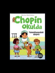 Eğlen Öğren - Eğlen Öğren Chopin Okulda Kantindeki sürpriz