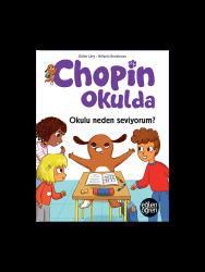 Eğlen Öğren - Eğlen Öğren Chopin Okulda Okulu neden seviyorum?