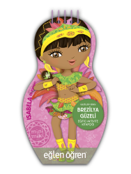 Eğlen Öğren - Minimiki GüzellerSerisi - Brezilya Güzeli etkinlik kitabı