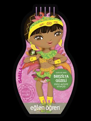 Minimiki GüzellerSerisi - Brezilya Güzeli etkinlik kitabı