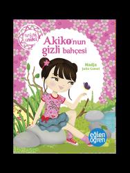 Eğlen Öğren - Minimiki - Akiko'nun Gizli Bahçesi