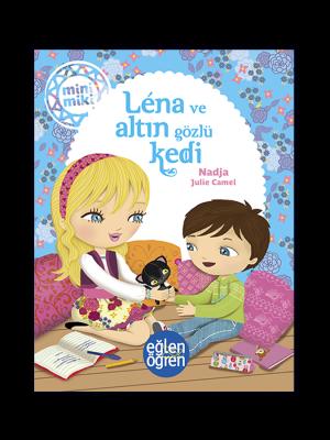Minimiki - Lena ve Altın Gözlü Kedi