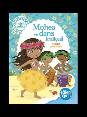 Minimiki - Mohea ve Dans Kraliçesi