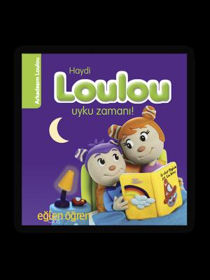 Haydi Loulou Uyku Zamanı