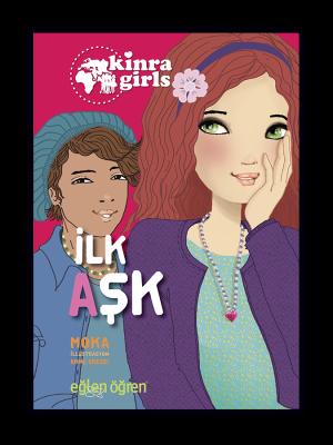 Kinra Kızları - İlk Aşk
