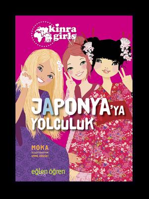 Kinra Kızları - Japonya'ya Yolcuk