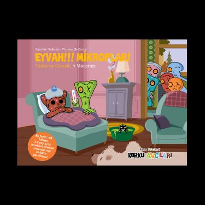 Korku Avcıları Eyvah Mikroplar - Resimli Öykü 3-8 Yaş