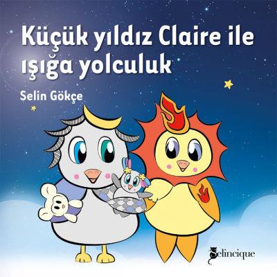 Küçük yıldız Claire ile ışığa yolculuk